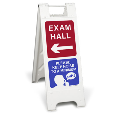 Exam hall please keep noise to a minimum sign stand