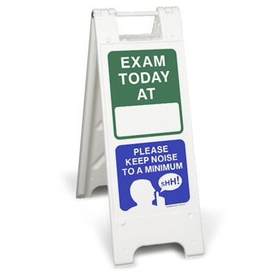 Exam today please keep noise to a minimum sign stand