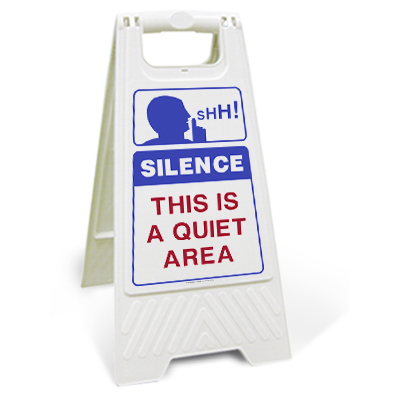 Silence this is a quiet area floor sign