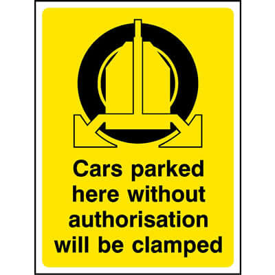 Cars Parked Here Will Be Clamped Sign